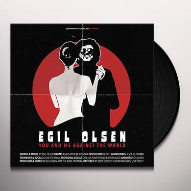 Egil Olsen YOU & ME AGAINST THE WORLD Vinyl Record