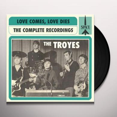 LOVE COMES LOVE DIES: TROYES COMPLETE RECORDINGS ( Vinyl Record