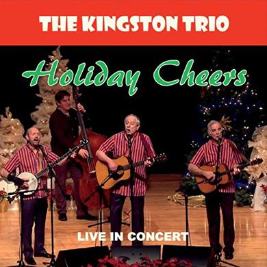 Kingston Trio HOLIDAY CHEERS (LIVE IN CONCERT) CD