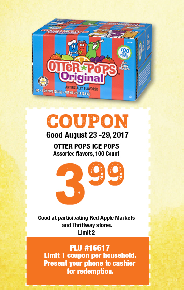 COUPON Good August 23 through August 29, 2017 - Otter Pops Ice Pops, Assorted Flavors, 100 Count, $3.99, limit 2, PLU# 5910 - Limit 1 coupon per household - Present your phone to cashier for redemption