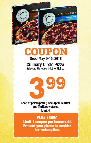 COUPON Good May 9-15, 2018, Culinary Circle Pizza, 14.2 oz to 33.5 oz, 3.99, limit 2, PLU #16651