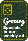 Grocery Specials in our weekly ad