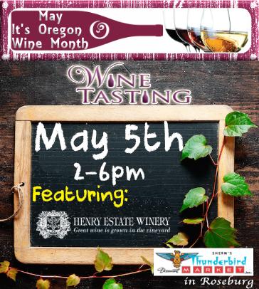 Sherm's Thunderbird in Roseburg Wine Tasting May 4th