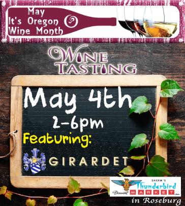 Sherm's Thunderbird in Roseburg Wine Tasting May 5th