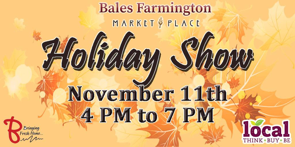 Bales Farmington Holiday Show