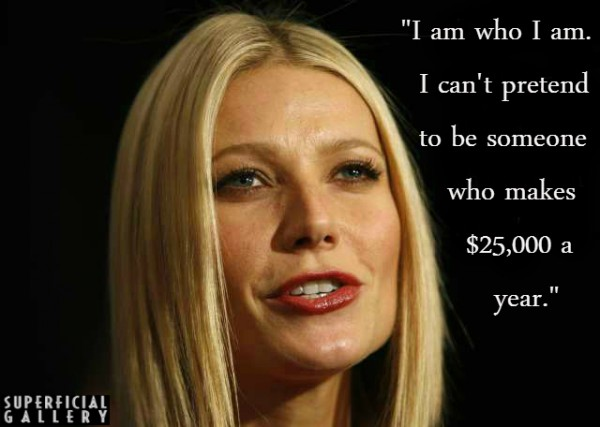 Gwyneth Paltrow on Being Rich - Superficial Gallery