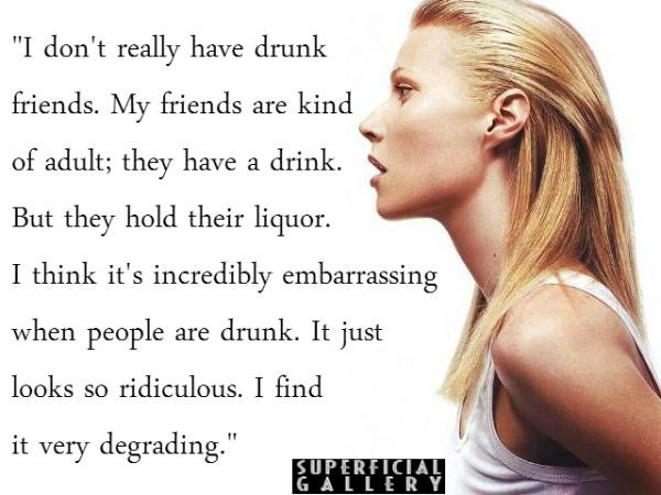 Gwyneth Paltrow on Drunks - Superficial Gallery