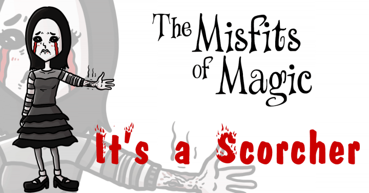 Misfits of Magic - It's Scorcher, by Ron Sparks