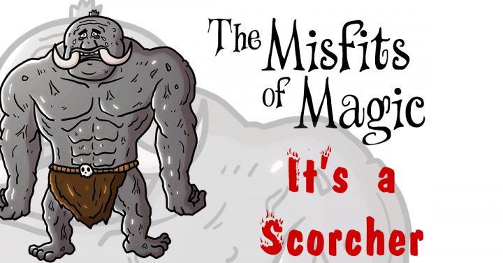 Misfits of Magic, It's a Scorcher Part 2 by Ron Sparks