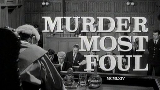 Title Murder Most Foul (1964)