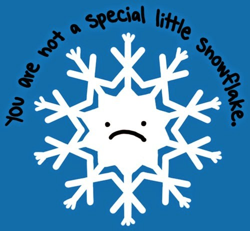 not a special snowflake