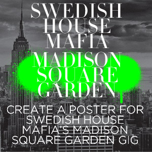 Design a Poster for Swedish House Mafia at Madison Square Garden