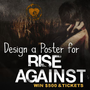 Design A Commemorative Poster for Rise Against