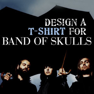Design a T-Shirt for Band of Skulls