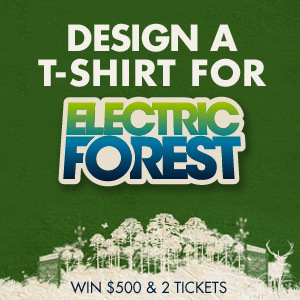 Design a T-Shirt for Electric Forest Festival
