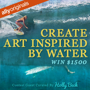Create Art Inspired By Water – Contest Guest Curated by Pro-Surfer Holly Beck