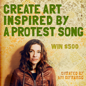 Design A Poster Inspired By A Protest Song and Ani DiFranco