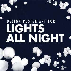 Design a Poster for Lights All Night 2012