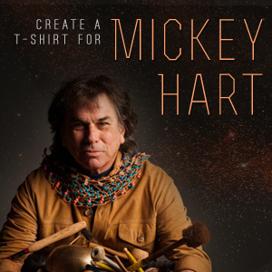 Create a T-Shirt for Mickey Hart