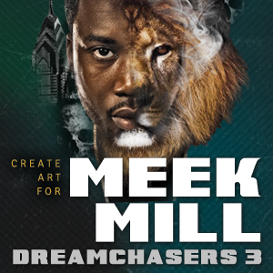 Create Art for Meek Mill
