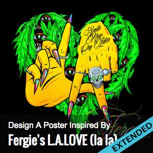 Create a Poster for Fergie LA LOVE LA LA