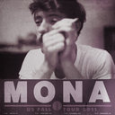 MONA Poster by shoot the moon