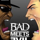 Bad Meets Evil Poster by DNWN