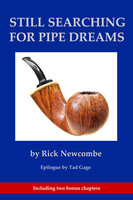 Still Searching for Pipe Dreams 2nd Edition