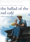 The Ballad of the Sad Cafe (Merchant Ivory DVD)