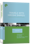 Eclipse Series 15:  Travels with Hiroshi Shimizu (Eclipse DVD)