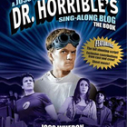 Dr horribles sing along blog book