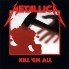 Metallica kill em all front