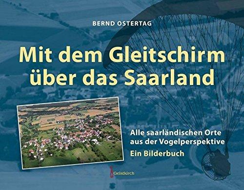 Mit dem Gleitschirm über das Saarland