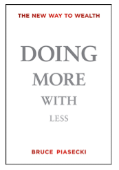 Bruce Piasecki: Doing More With Less