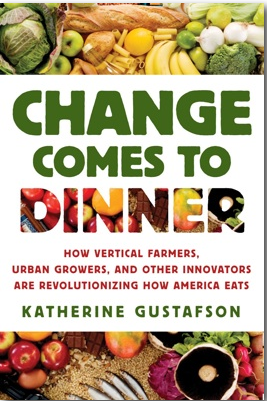 Change Comes to Dinner: Katharine Gustafson