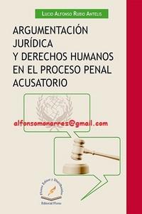 Argumentaci%c3%93n jur%c3%8ddica y derechos humanos en el proceso penal acusatorio