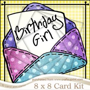8 x 8 Birthday Girl Patchwork Letter Twisted Tunnel Card Kit