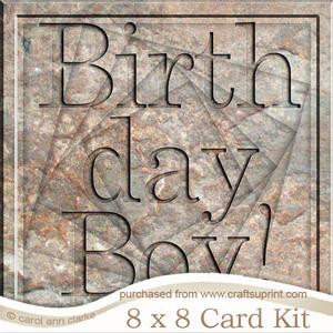 8 x 8 Birthday Boy Set in Stone Twisted Tunnel Card Kit