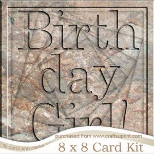 8 x 8 Birthday Girl Set in Stone Twisted Tunnel Card Kit