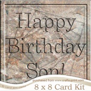 8 x 8 Birthday Son Set in Stone Twisted Tunnel Card Kit