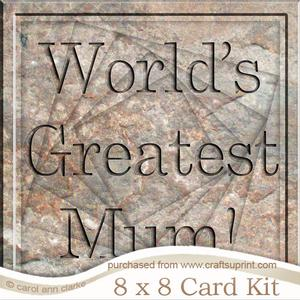 8 x 8 Greatest Mum Set in Stone Twisted Tunnel Card Kit