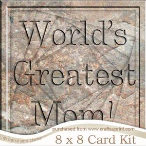 8 x 8 Greatest Mom Set in Stone Twisted Tunnel Card Kit