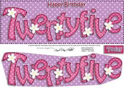 Large Dl 25th Birthday Flowers Card & 3D Decoupage