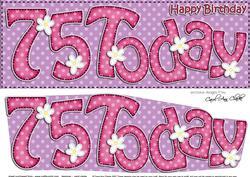 Large Dl 75th Birthday Flowers Card & 3D Decoupage