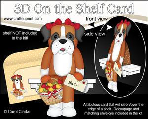 3D on the Shelf Card Kit - Boxer Dog's Flowers for Mum