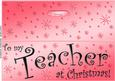 Large Dl to My Teacher Christmas Quick Cut and Fold Card