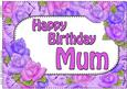 A4 Birthday Mum Time for Roses Card Topper