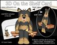 3D on the Shelf Card Kit - Timmy Yorkie Dog