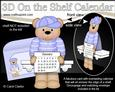 3D on the Shelf Everlasting Calendar Kit - Austin Bear