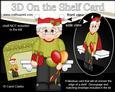 3D on the Shelf Card Kit - Little Christmas Party Goer
